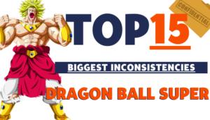top 15 biggest dragon ball super inconsistencies